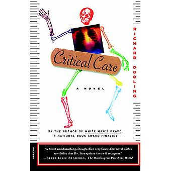 Critical Care by Richard Dooling - 9780312143046 Book