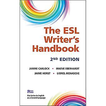 The ESL Writer's Handbook - 2nd Ed. by Janine Carlock - 9780472037070