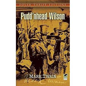 Pudd'nhead Wilson by Mark Twain - 9780486408859 Book