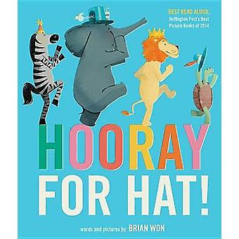 Hooray for Hat! by Brian Won - 9780544930636 Book