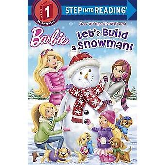 Let's Build a Snowman! (Barbie) by Kristen L Depken - 9781524764807 B