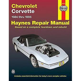 Chevrolet Corvette (1984-1996) Automotive Repair Manual (Revised edit