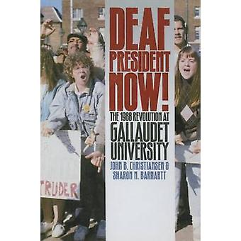 Deaf President Now! - the 1988 Revolution at Gallaudet University by