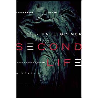 Second Life by Paul Griner - 9781619024809 Book
