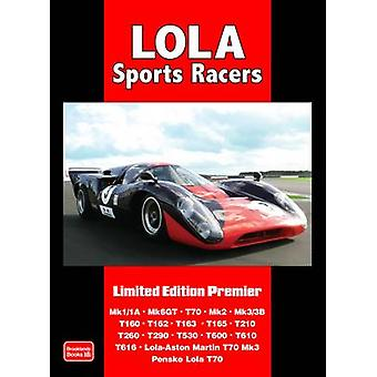 Lola Sports Racers - Limited Edition Premier by R. M. Clarke - 9781855