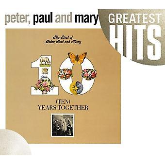 Peter Paul & Mary - meilleures de Peter Paul & peut: importation USA dix ans ensemble [CD]
