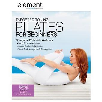 Element: Målinriktade Toning Pilates för nybörjare [DVD] USA import