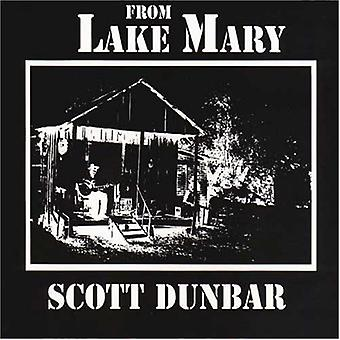 Scott Dunbar - From Lake Mary [Vinyl] USA import