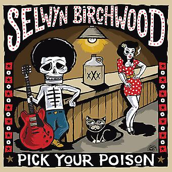 Birchwood*Selwyn - Pick Your Poison [CD] USA import