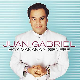 Juan Gabriel - Hoy Manana Y Siempre [CD] USA import