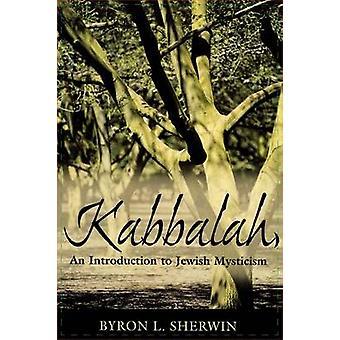 Kabbalah von Byron L. Sherwin