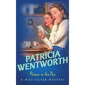 Poison in the Pen by Patricia Wentworth - 9780340217924 Book