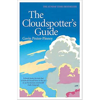 Van de Cloudspotter gids door Gavin Pretor-Pinney - 9780340895900 boek