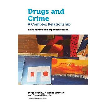 Drugs and Crime - A Complex Relationship. Third revised and expanded e