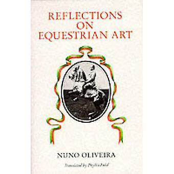 Beschouwingen over de paardensport kunst (3de herziene editie) door Nuno Olive