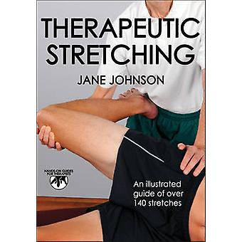 Therapeutic Stretching by Jane Johnson - 9781450412759 Book