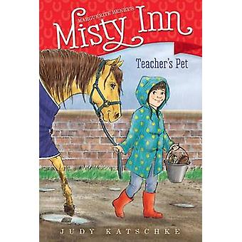Lärare 's Pet av Judy Katschke - 9781481469913 bok