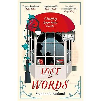 Lost For Words - This bookshop keeps many secrets by Stephanie Butland