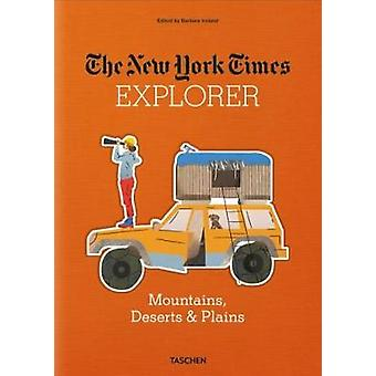 The New York Times Explorer. Mountains - Deserts & Plains - 978383656