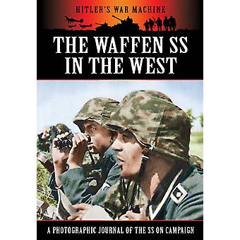 The Waffen SS in the West by Bob Carruthers - 9781781592199 Book