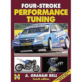 Four-stroke Performance Tuning (4th Revised edition) by A. Graham Bel