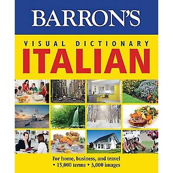 Barron's Visual Dictionary - Italian - For Home - Business - and Travel