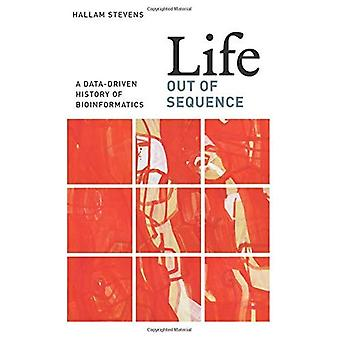 Liv uden for rækkefølge: en Data-drevet historie om Bioinformatik