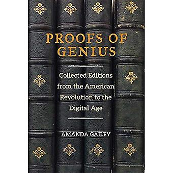 Proofs of Genius: Collected Editions from the American Revolution to the Digital Age (Editorial Theory and Literary...