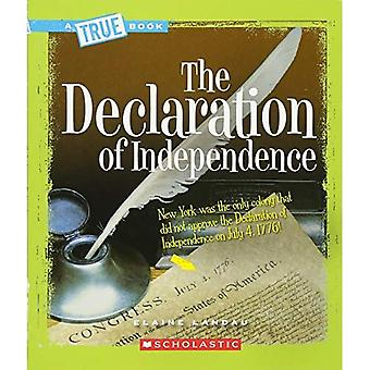 The Declaration of Independence (True Books: American History)