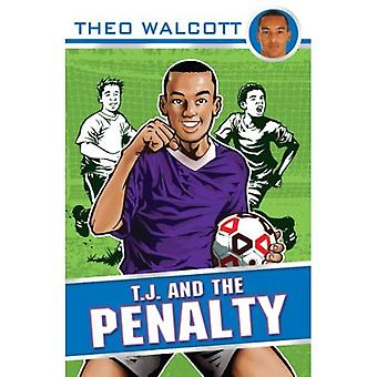 T.J. and the Penalty