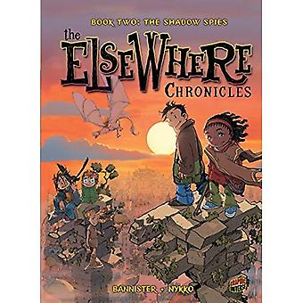 Book Two the Shadow Spies (The Children of Elsewhere)