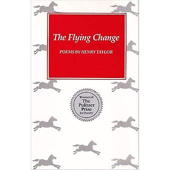 The Flying Change: Poems