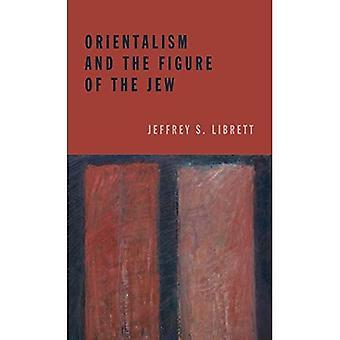 Oriëntalisme en de figuur van de Jood