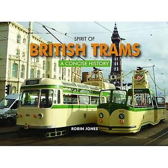 Spirit of British Trams: A Concise History