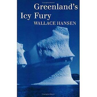 Grönlands iskalla raseri