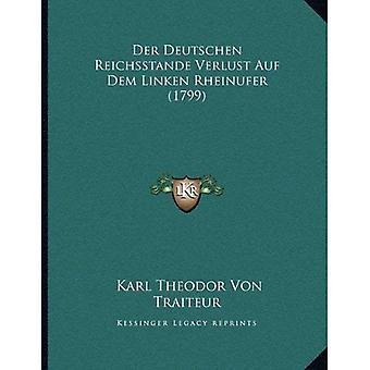 Der Deutschen Reichsstande Verlust Auf Dem Linken Rheinufer (1799)