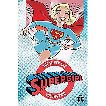 Supergirl:: The Silver Age