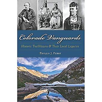 Colorado Vanguards: Historic Trailblazers and Their Local Legacies
