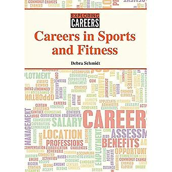 Careers in Sports and Fitness (Exploring Careers)