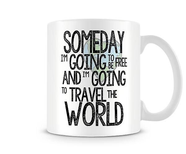 Someday I'm Going To Be Free Mug