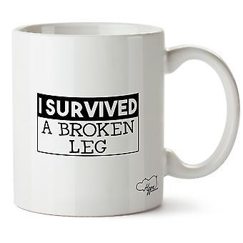 Hippowarehouse I Survived A Broken Leg Printed Mug Cup Ceramic 10oz