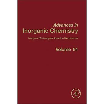 InorganicBioinorganic Reaction Mechanisms by Van Eldik & Rudi