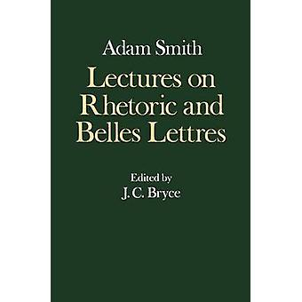 Lectures on Rhetoric and Belles Lettres by Smith & Ali