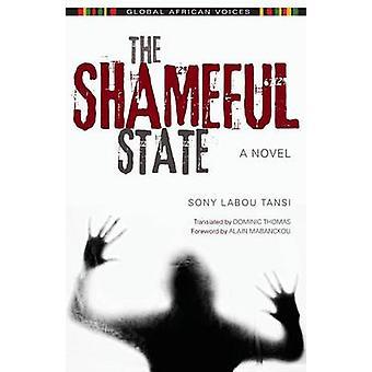 Beschämenden Zustand von Sony Labou Tansi