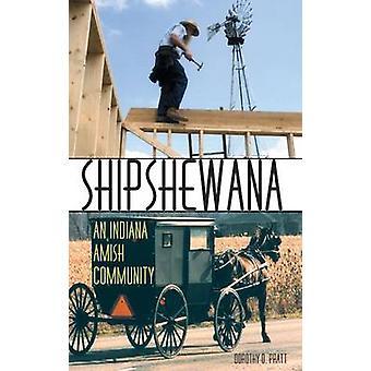 Shipshewana en Indiana Amish Community av Pratt & Dorothy O.