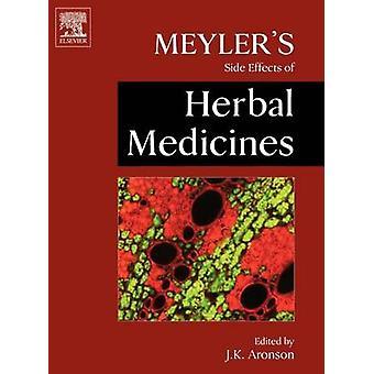 Meylers Side Effects of Herbal Medicines by Aronson & Jeffrey K. & Ed.
