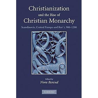キリスト教とキリスト教の君主制のスカンジナビアの中央ヨーロッパおよび Rus c ベレンド ・ ノラの 9001200 の上昇