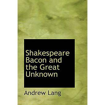 لحم الخنزير المقدد شكسبير والمجهول العظيم أندرو لانغ &