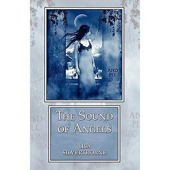 O som dos anjos por Silverthorne & Lisa