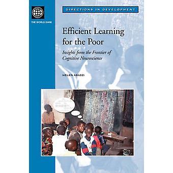 Apprentissage efficace pour les pauvres aperçus de la frontière des neurosciences cognitives par Abadzi & Helen